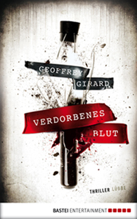 Cain's Blood - German Edition - Verdorbenes Blut